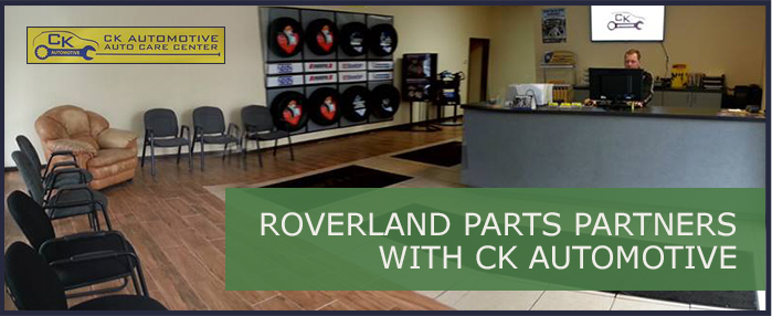 Roverland Parts partners with CK Automotive